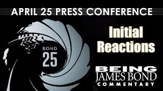 April 25 Press Conference - Initial Reaction No Time To Die