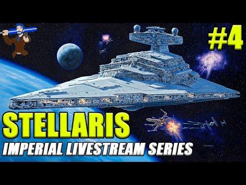 Star Wars Stellaris - The Imperial Livestream Series #4