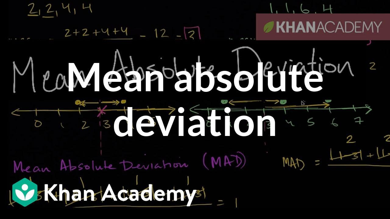Mean absolute deviation (MAD) (video)   Khan Academy [ 720 x 1280 Pixel ]