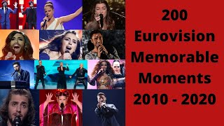 200 Memorable Eurovision Moments (2010 - 2020)
