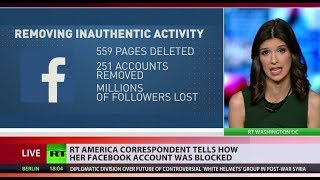 'This is so incredibly wrong': RT America correspondent silenced by Facebook purge
