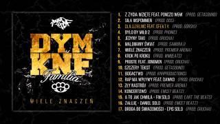 03. DYM KNF - Dla dzielnic feat. Efekt K (prod. Górski)