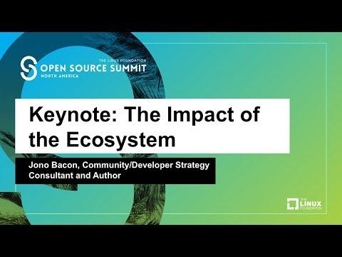 Keynote: The Impact of the Ecosystem - Jono Bacon