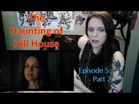 Re-Upload The Haunting of Hill House Episode 5 Part 2 Review and Reaction!