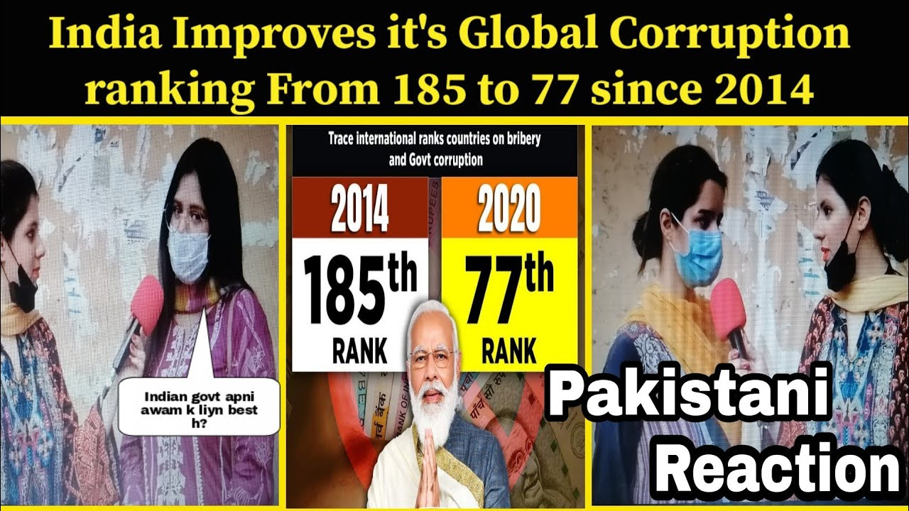India Improves it's Global Corruption ranking From 185 to 77 since 2014 - Pakistani Reaction  Ribaha