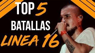 ¡¡¡Las 5 MEJORES batallas de LÍNEA 16!!! - by: Tess La