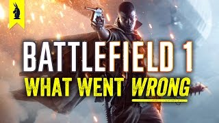 Battlefield 1 What Went Wrong Wisecrack Edition