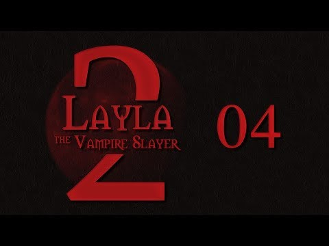Layla the Vampire Slayer Roll4It S2 #04 BATTLE FOR THE BATHROOM - Buffy TTRPG