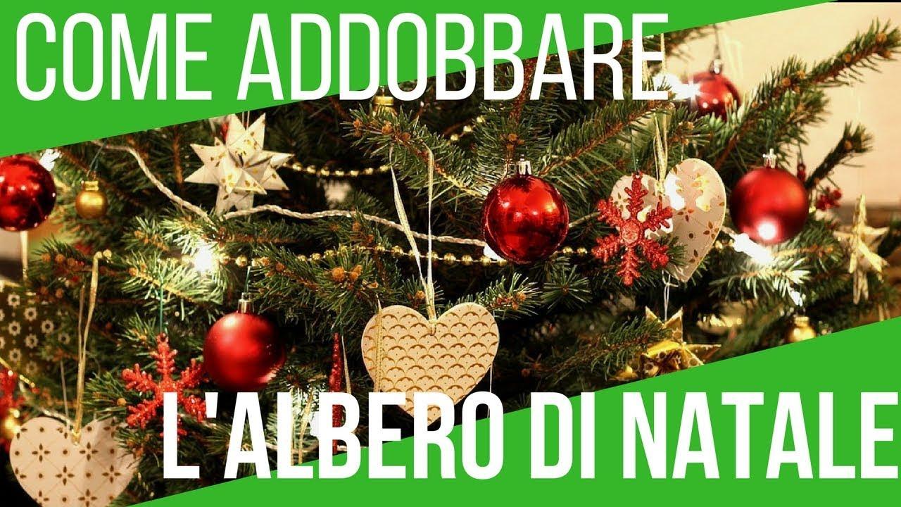 Albero Di Natale Youtube.Come Addobbare L Albero Di Natale 5 Trucchi Fondamentali Orto E Giardinaggio Youtube