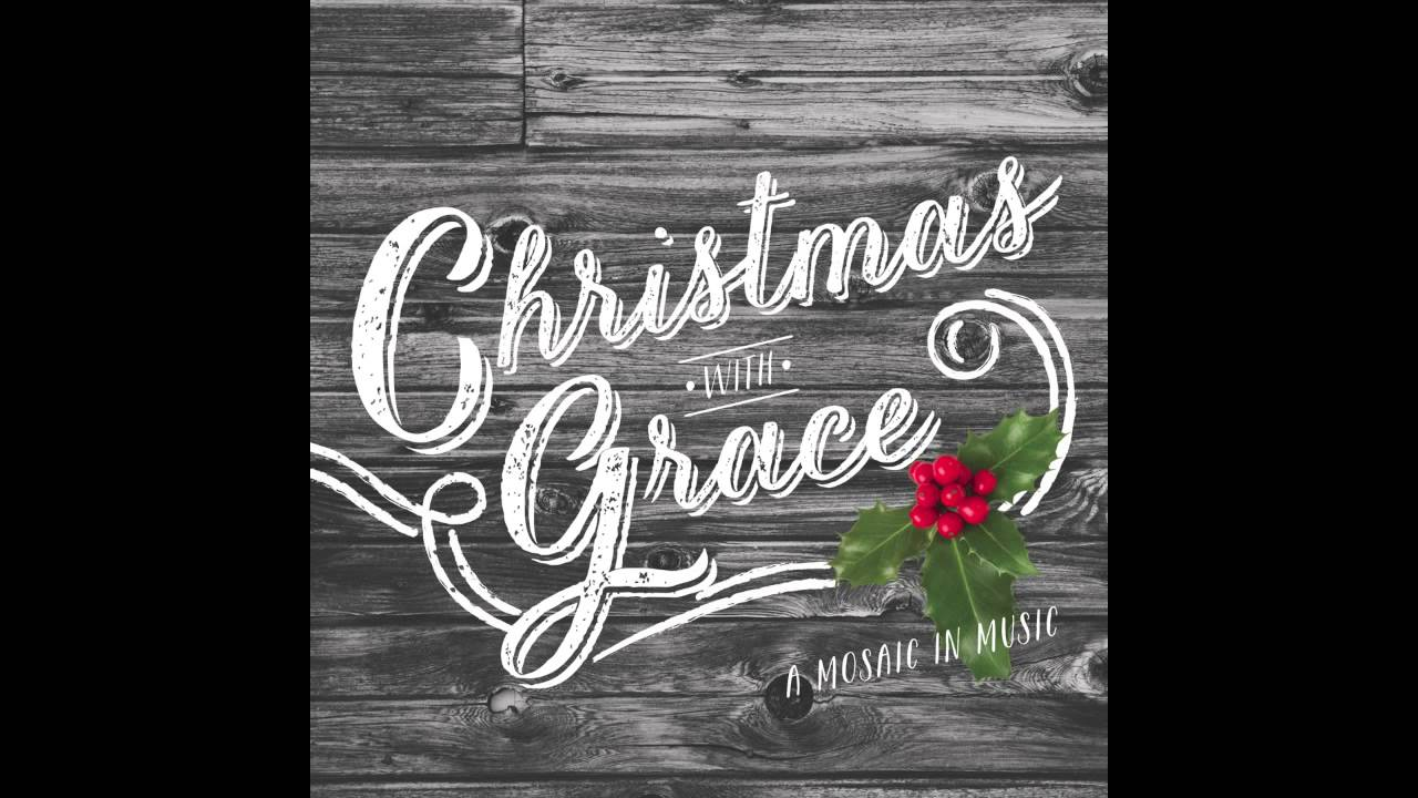 Christmas with Grace - Joy to the World (Audio) - YouTube