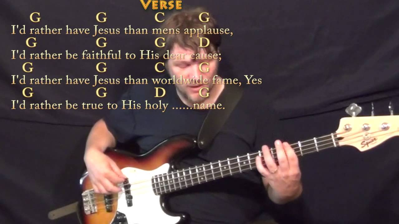 Id Rather Have Jesus Hymn Bass Guitar Cover Lesson In G With