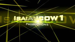 Isaiahcow1 Productions Intro