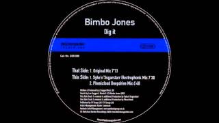 BIMBO JONES - DIG IT (Original Mix) HQwav