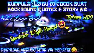 Gambar cover Kumpulan Lagu  Dj Buat Backsound Quotes & Story Wa || Lagu Cocok Buat Backsound Quotes | Lagu Enak