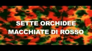sette orchidee macchiate di rosso Trailer