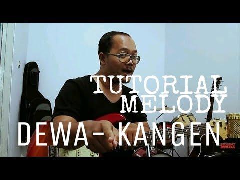DEWA - KANGEN Tutorial Mudah + Melody