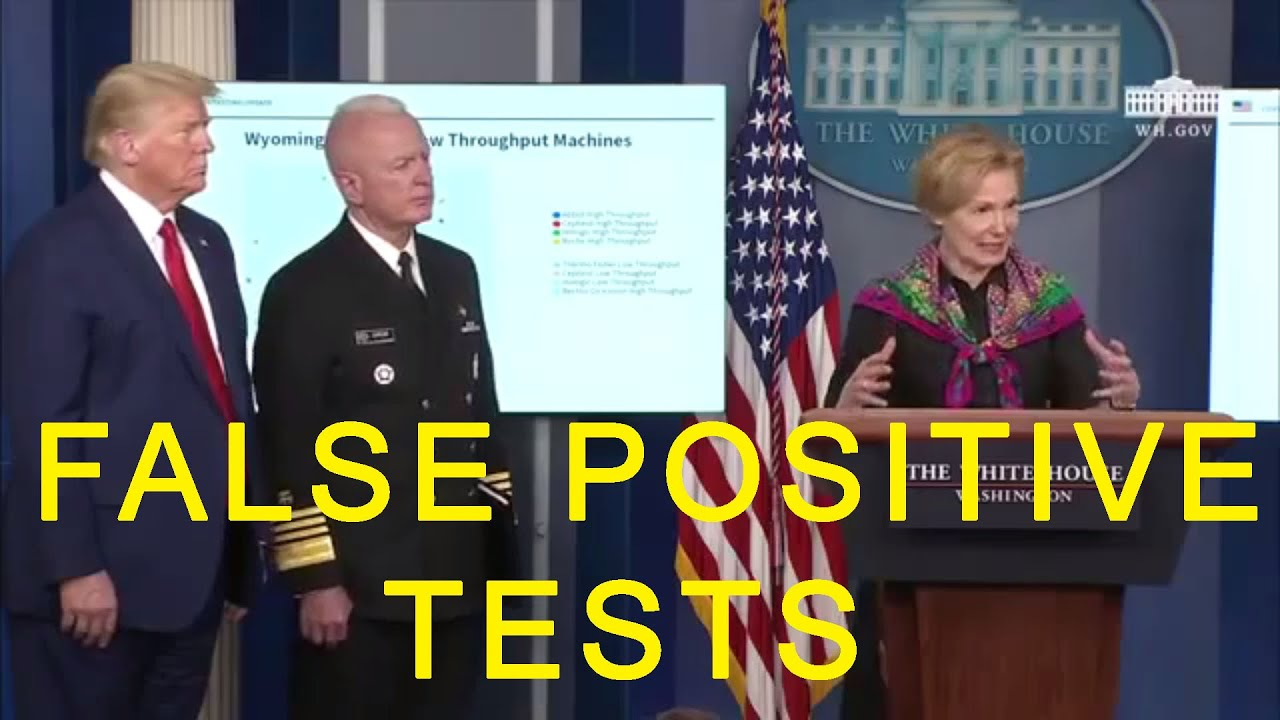 Dr Birx - HALF of Covid positive tests...are FALSE POSITIVES (and CDC now admits it)