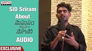 Download Hindi Video Songs - SID Sriram About Saahasam Shwasaga Saagipo Songs || NagaChaitanya, Manjima Mohan