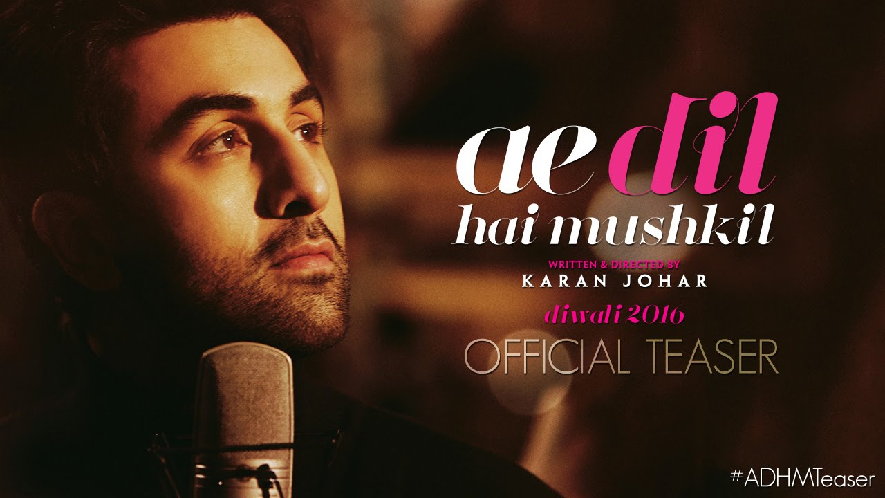 Ae Dil Hai Mushkil  new song