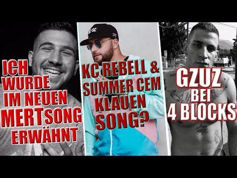 GZUZ bei 4 Blocks?   Kc Rebell & Summer Cem klauen Song?   BRN im Mert Song erwähnt   Xatar