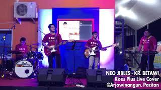 Download lagu Neo Jibles - Kr. Betawi (Koes Plus) Live Arjowinangun, Pacitan