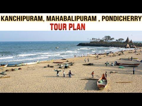 Tamilnadu Tour | Chennai KanchiPuram | Mamallapuram | Pondicherry Tourism