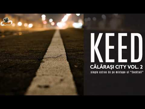 Keed - Calarasi City 2 | d-_-b |