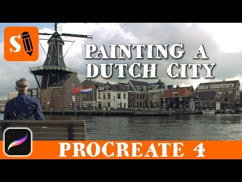 Painting a Dutch City on the iPad Pro in Procreate 4 with Apple Pencil
