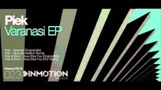 Piek & Efron - Vous Etes Fou (Original Mix)