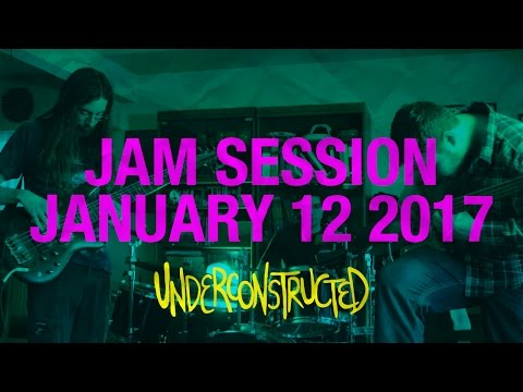 [Jam Session 004] January 12, 2017