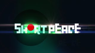 Short Peace - Reseña