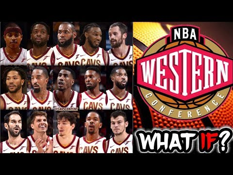 What If The Cleveland Cavaliers played in The Western Conference?