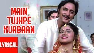 Main Tujhpe Kurbaan Lyrical Video | Kurbaan | Salman Khan, Sunil Dutt, Ayesha Jhulka