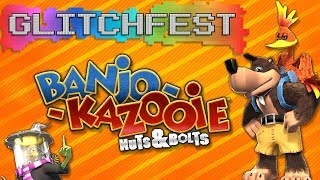Banjo Kazooie: Nuts & Bolts - Glitchfest | PART 2