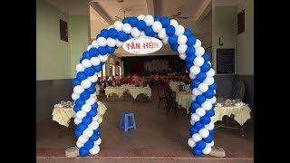 Hướng dẫn làm cổng bong bóng đơn giản tại nhà - Thầy Linh Bong Bóng