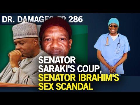 Dr. Damages Show - Episode 286: Senator Saraki's Coup, Senator Ibrahim's Sex Scandal