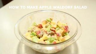 How To Make Apple Waldorf Salad : Salads