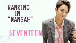 "Seventeen (세븐틴) Ranking In ""Mansae"" (만세) MV"