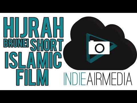 HIJRAH - Brunei Islamic Short Film ᴴᴰ