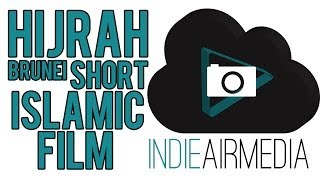 HIJRAH - Brunei Islamic Short Film ᴴᴰ