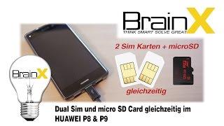 HUAWEI P8 & P9 LifeHack - DUAL sim und micro SD Card gleichzeitig