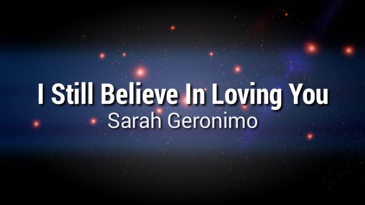 i still believe in loving you ( lyrics ) - sarah geronimo ...