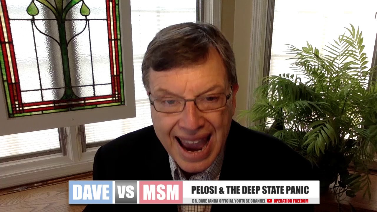 Dave vs. MSM - Pelosi & The Deep State Panic
