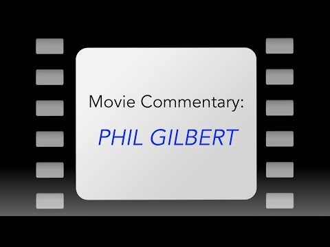 """Throwback Theater: """"Phil Gilbert"""""""
