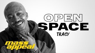 Open Space: Tracy
