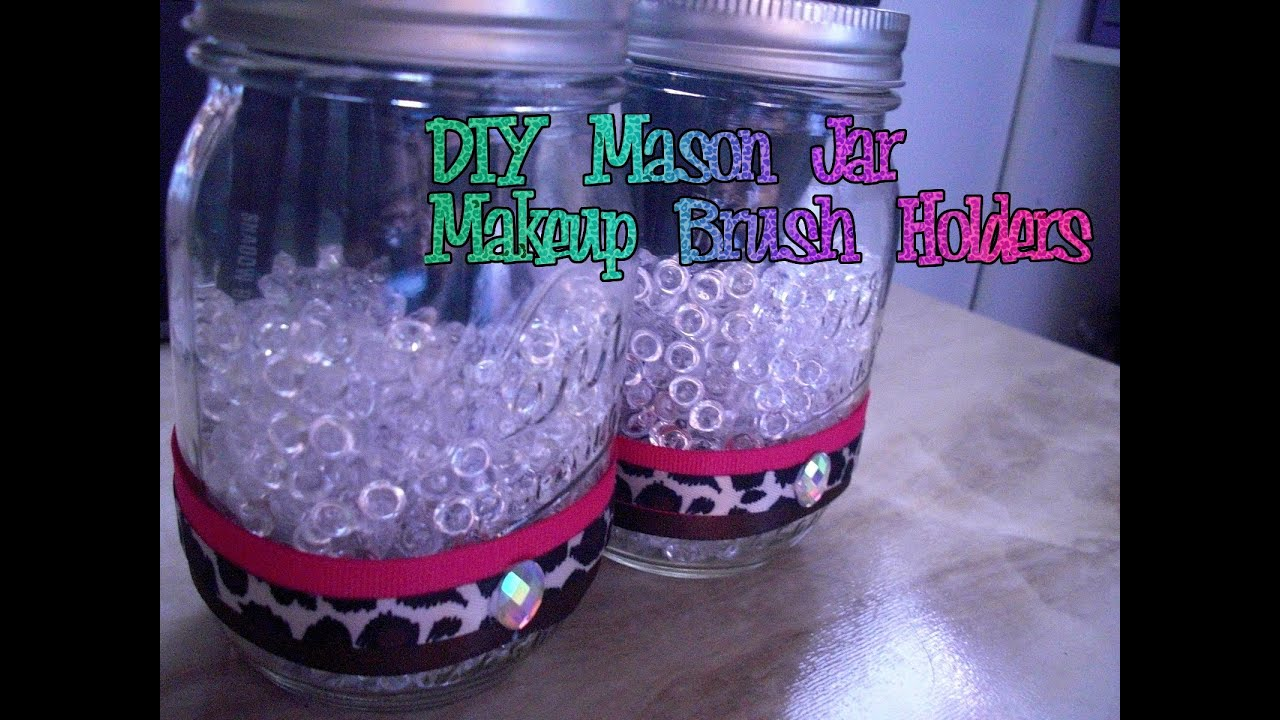 diy mason jar makeup brush holder youtube
