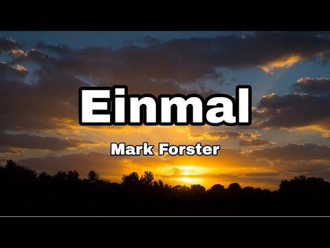 Mark Forster - Einmal (Lyrics)