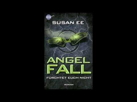 Angelfall - Fürchtet euch nicht von Susan Ee (Hörbuch) Roman
