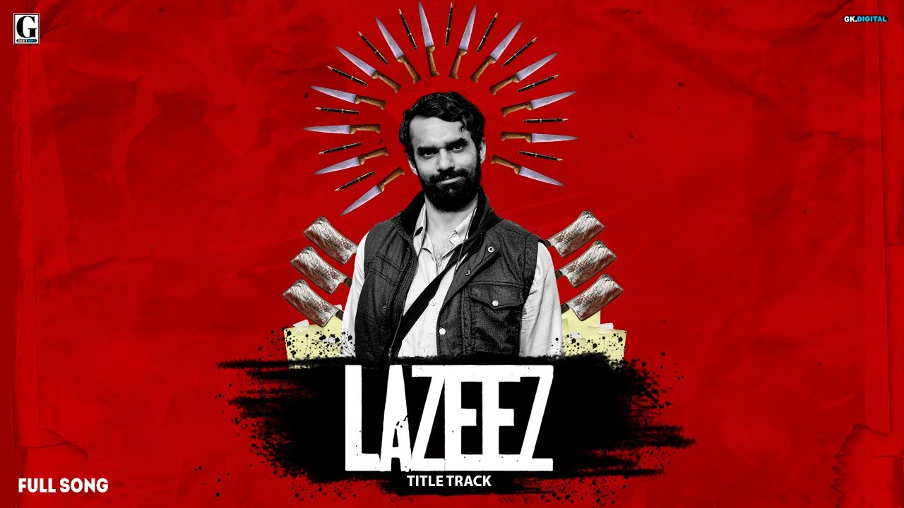 Lazeez (Title Track) Hasil | Shubh Sandhu | Punjabi Web Series | Latest Punjabi Songs | Geet MP3