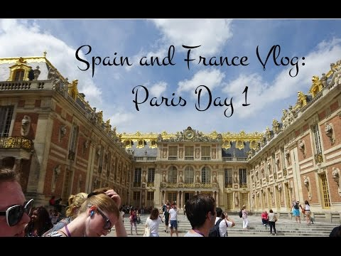 Spain and France Travel Vlog | Day 7: Paris and Versailles